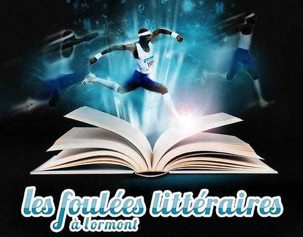 1eres Foulées Littéraires de Lormont - 25, 26 et 27 novembre 2011