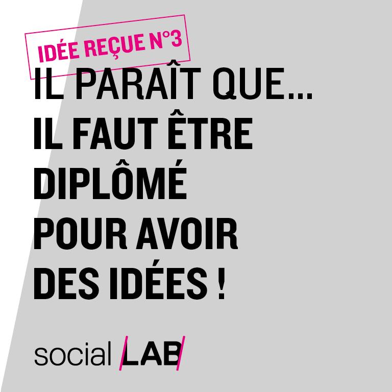CampagneSocialLAB#SansDiplôme